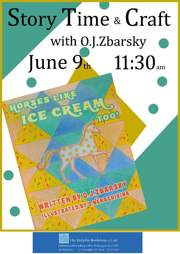Sunday Morning Story Time & Craft with author OJ Zbarsky :Horses Like Ice Cream Too' at The Dolphin Bookshop