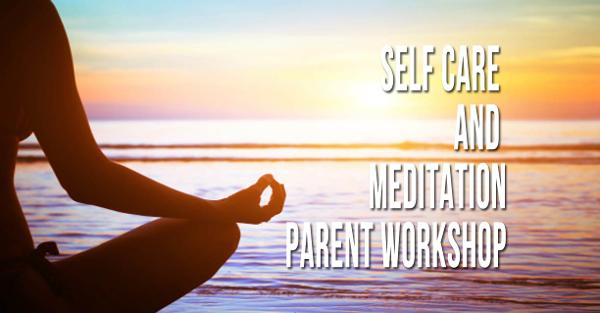 Self Care and Meditation Parent Workshop; Suffolk at Suffolk Independent Living Organization Inc. (SILO)