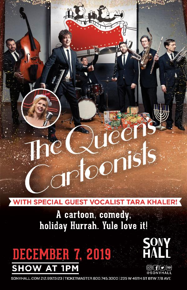 The Queen's Cartoonists Holiday Show at Sony Hall