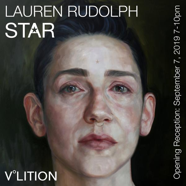 Opening Reception for Lauren Rudolph   STAR at Volition Gallery