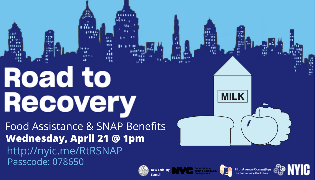 Road to Recovery: Food Assistance and SNAP Benefits at NYIC
