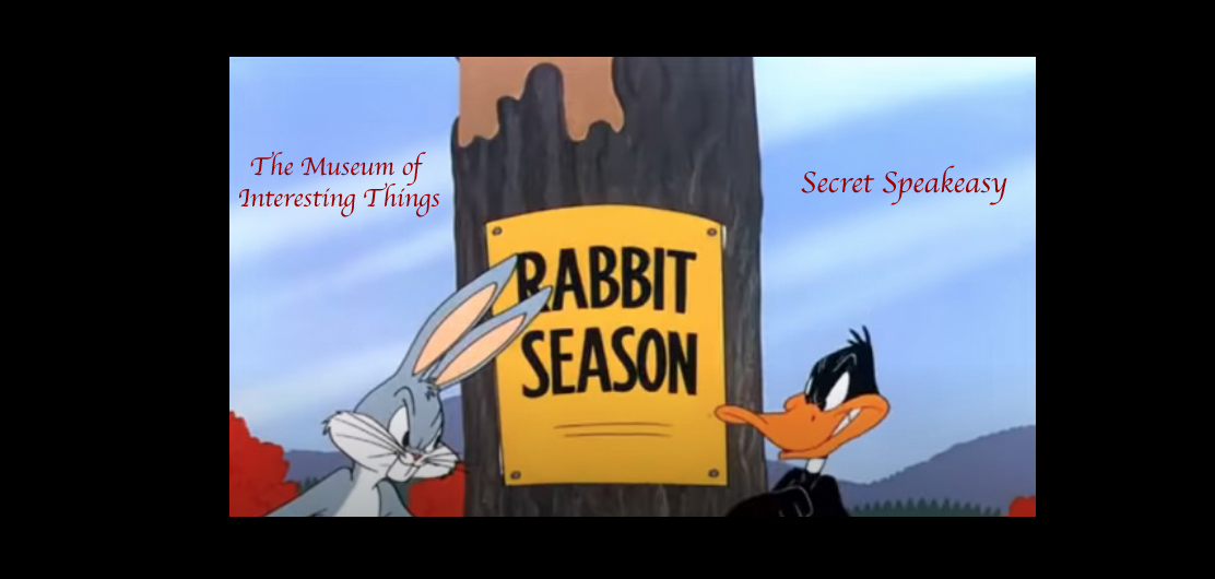 IN PERSON and ONLINE History As Told By Bugs Bunny Secret Speakeasy at The Museum of Interesting Things Secret Speakeasy