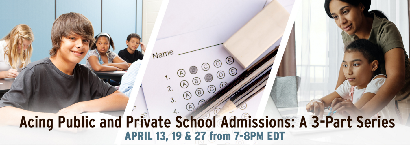 ONLINE Acing Public and Private School Admissions: a 3-part series to guide families in middle and high school applications' at The Brown University Club