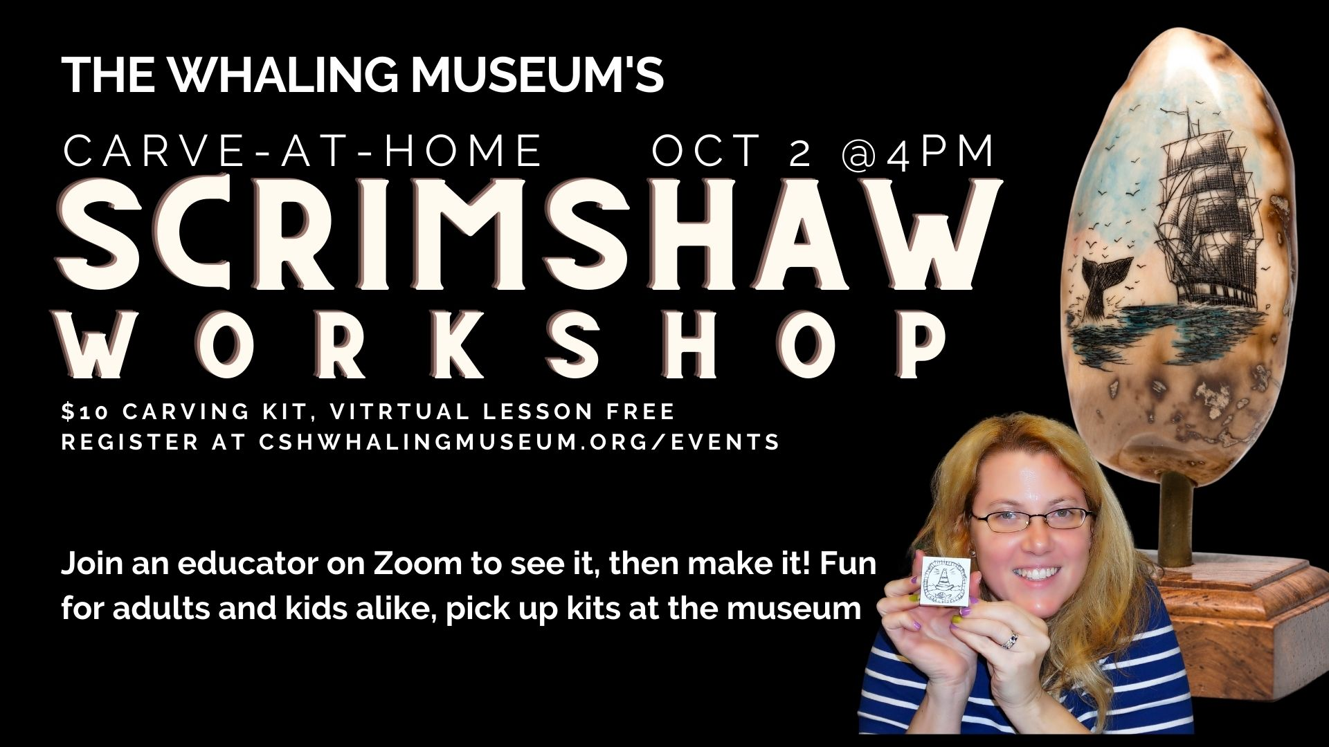 ONLINE Virtual Scrimshaw Carving Workshop at The Whaling Museum & Education Center