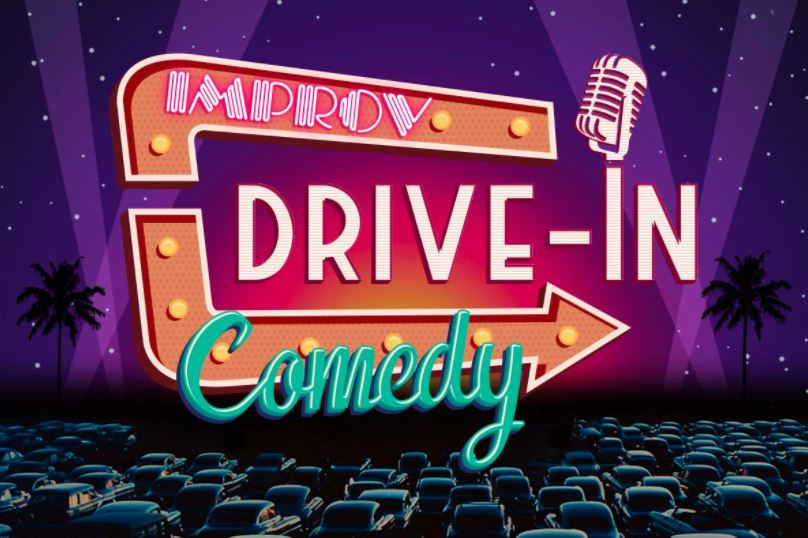 IN PERSON Improv Live Comedy Drive-In: Hot Nights, Cool Comics at Palisades Center