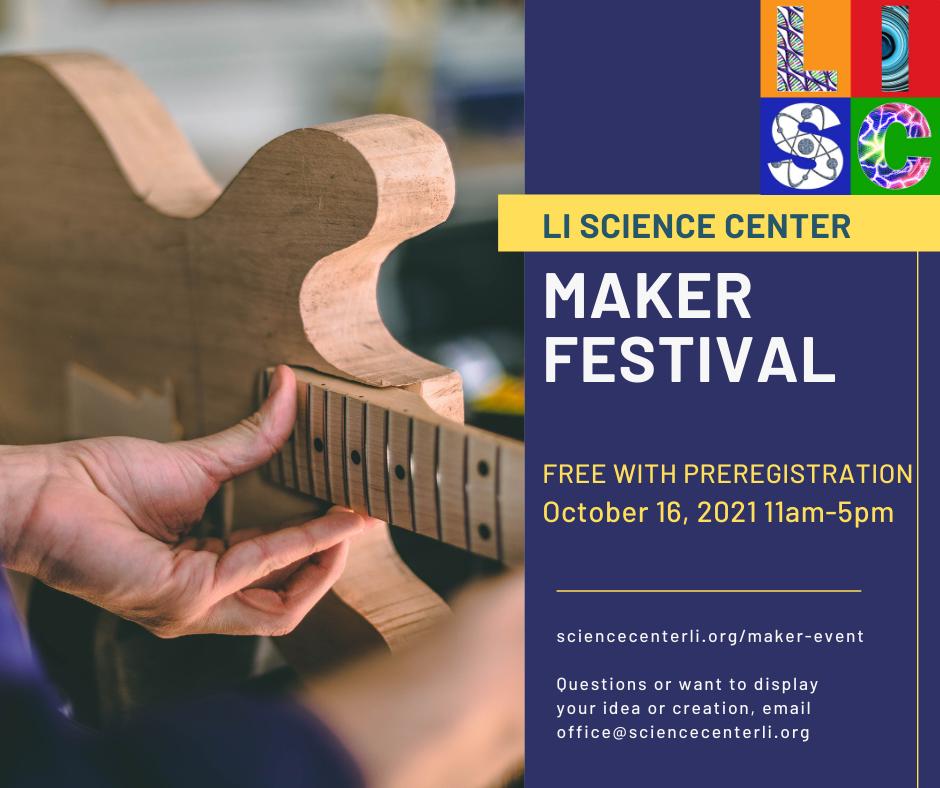 Long Island Science Center Maker Festival at Tanger Outlet Center Riverhead