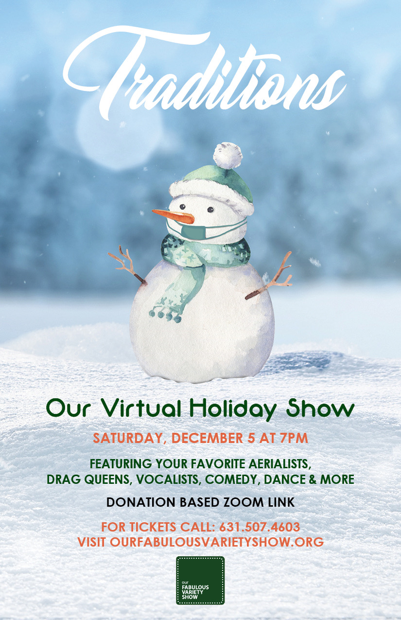 ONLINE Our Virtual Holiday Show: Traditions at Our Fabulous Variety Show