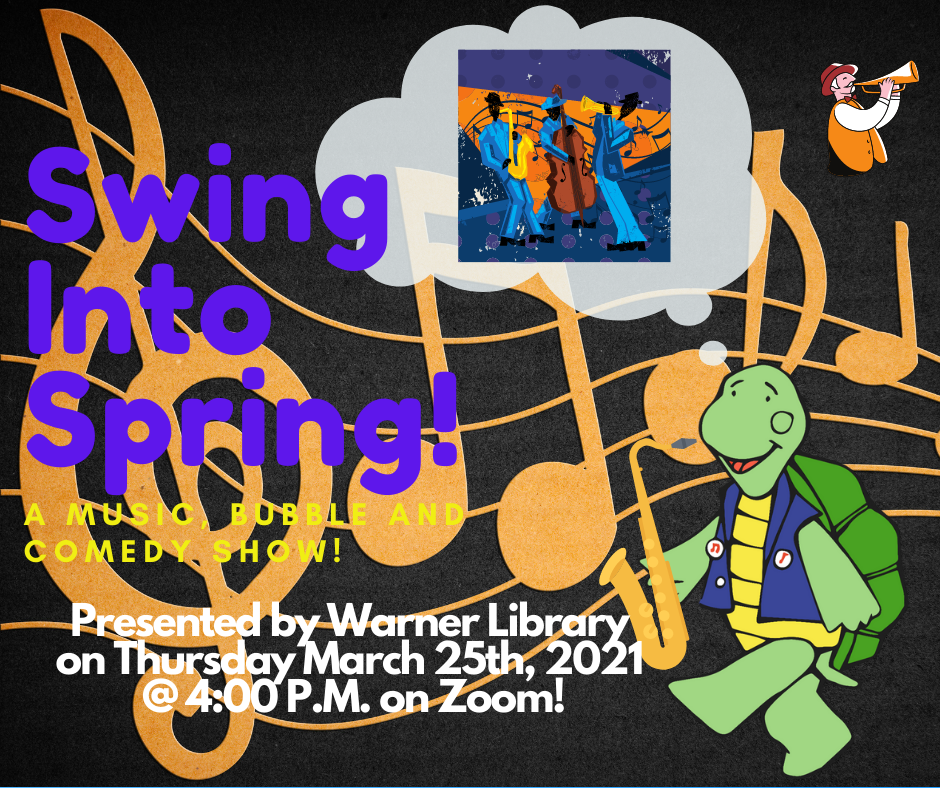 ONLINE Swing Into Spring! at Warner Library