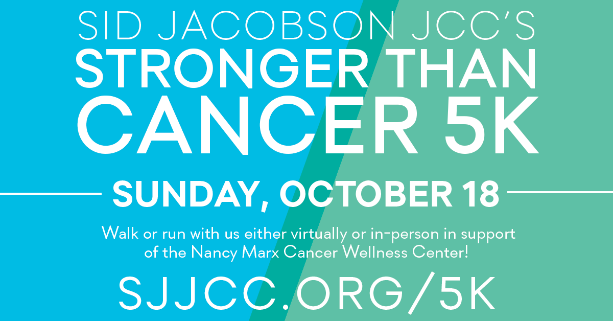IN PERSON and ONLINE Stronger Than Cancer 5K at Sid Jacobson JCC