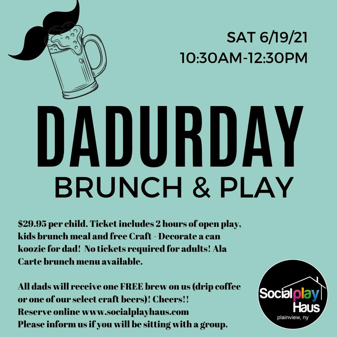 Dadurday Brunch & Play @ Social Play Haus at Social Play Haus
