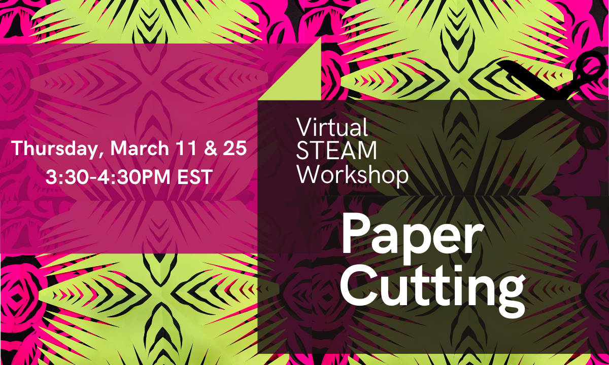 ONLINE Virtual STEAM Workshop: Paper Cutting at Lewis Latimer House Museum
